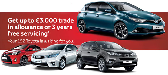 Up to €3,000 Trade Up Allowance or 3 Years Free Servicing on any new Toyota car