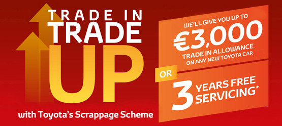 Choose Up to €3,000 Trade Up Allowance with Toyota's scrappage scheme or 3 Years Free Servicing*